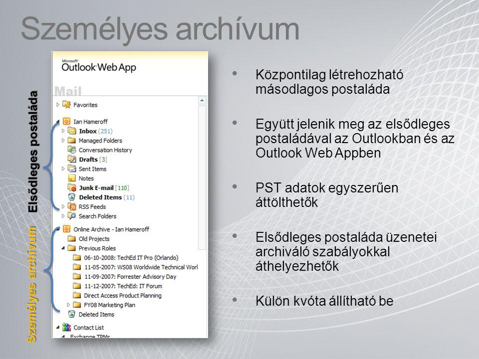 Központilag létrehozható másodlagos postaláda Együtt jelenik meg az elsődleges postaládával az Outlookban és az Outlook Web Appben PST adatok egyszerű