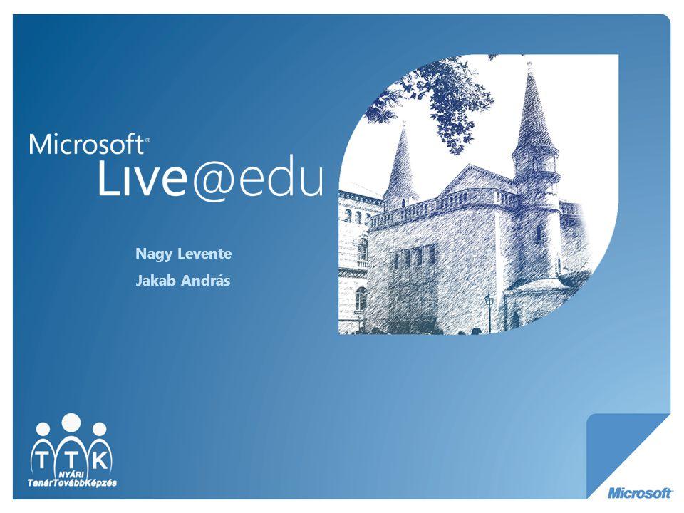 Miről lesz szó.Mi az a Live@Edu és mi a Windows Live.
