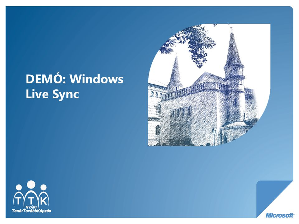 DEMÓ: Windows Live Sync
