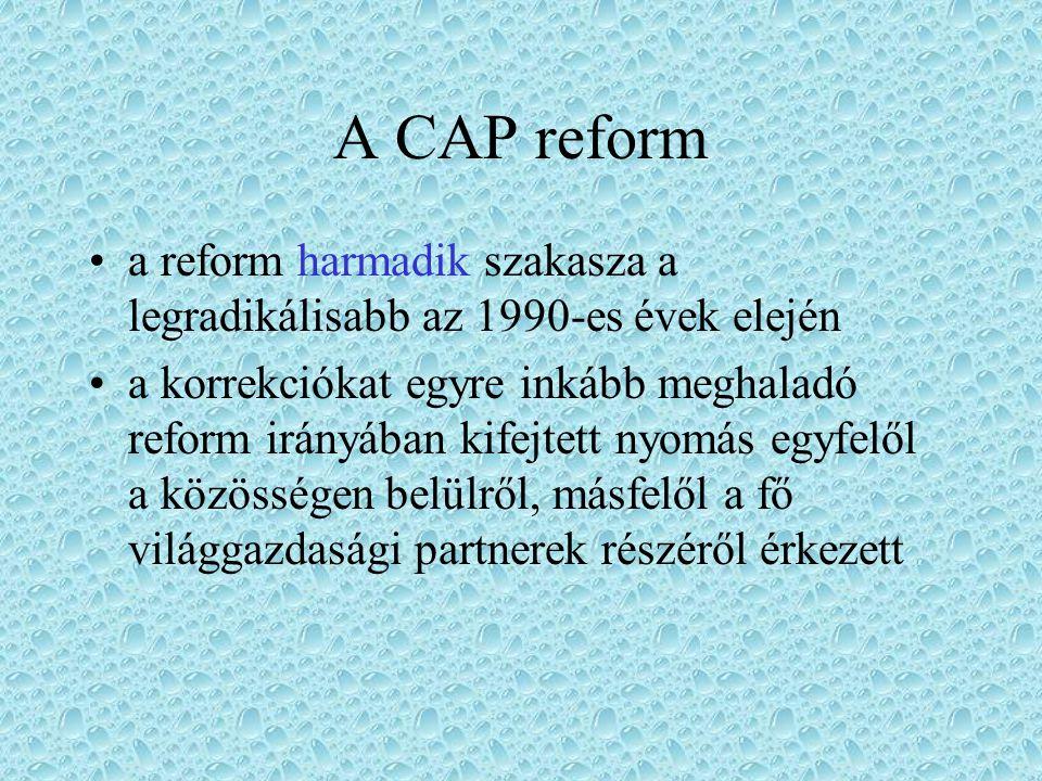 A CAP reform a reform második szakasza (1988-1992) szociális és strukturális szempontrendszer bevezetése a piac kiegyenlítése a megművelt terület és az állatállomány csökkentésének, és az extenzív művelésre való áttérés premizálása révén