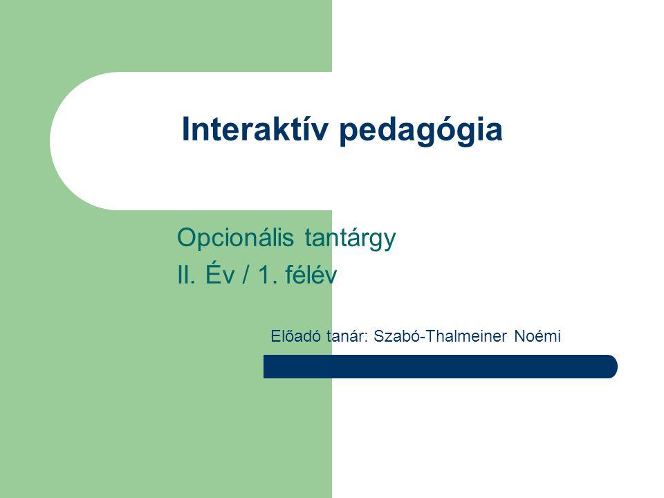 Interaktív kommunikáció (Pedagógiai Lexikon II/55.o.) Két vagy több résztvevő olyan kommunikációs helyzete, amelyben minden résztvevőnek lehetősége van üzenetet küldeni, a többiektől jövőket felfogni és arra válaszolni.