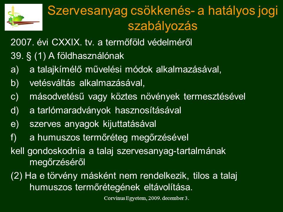 2007.évi CXXIX. tv. a termőföld védelméről 39.