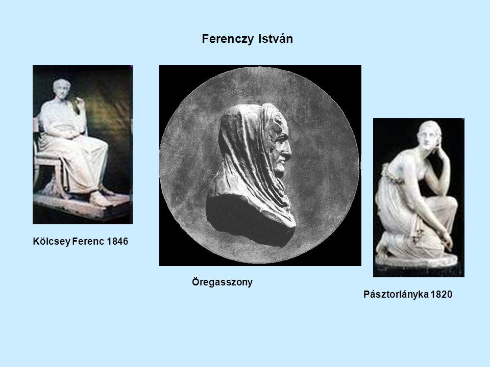 Ferenczy István Kölcsey Ferenc 1846 Öregasszony Pásztorlányka 1820