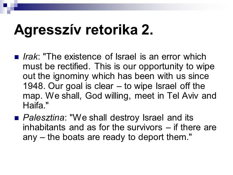 Agresszív retorika 3.Szíria: Our two brotherly countries have turned into one mobilized force.