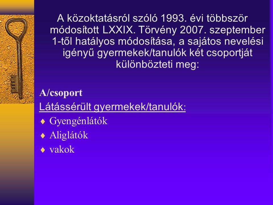 A közoktatásról szóló 1993. évi többször módosított LXXIX.