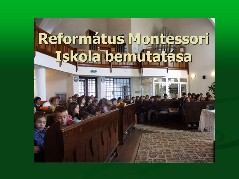 Református Montessori Iskola bemutatása