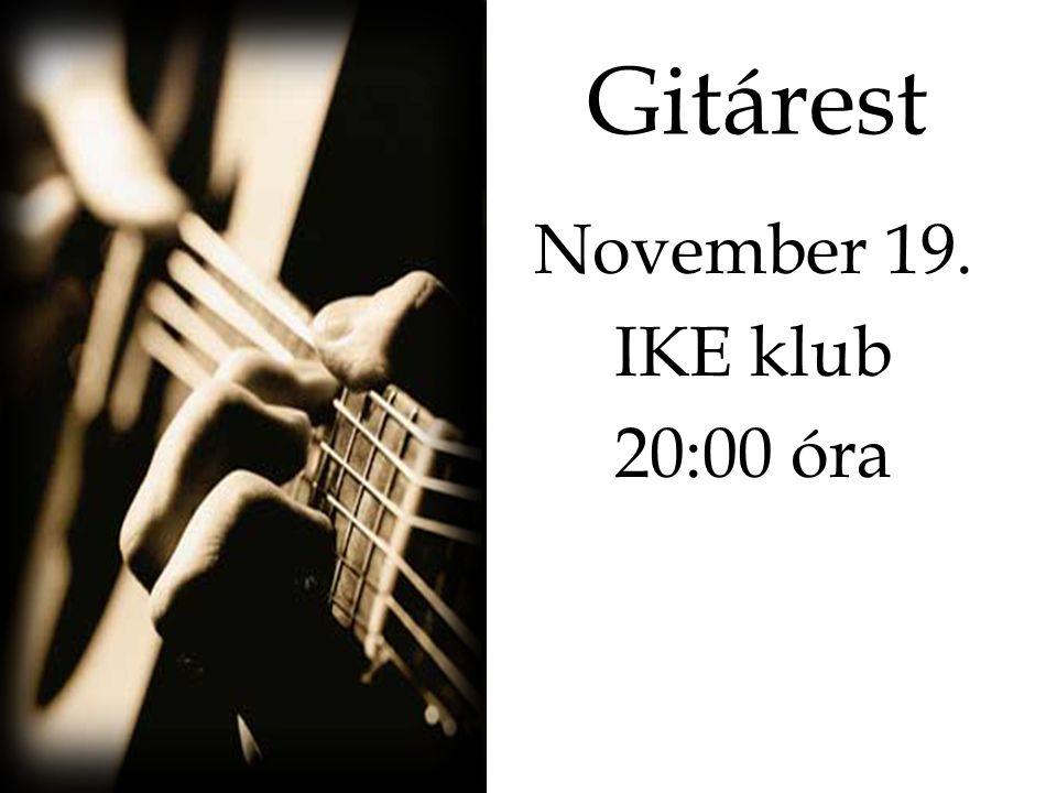 Gitárest November 19. IKE klub 20:00 óra