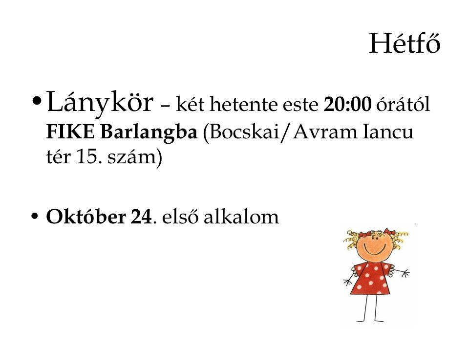Lánykör – két hetente este 20:00 órától FIKE Barlangba (Bocskai/Avram Iancu tér 15.