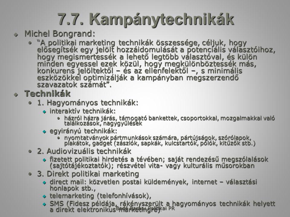 Bodó Barna: Politikai PR 7.8.