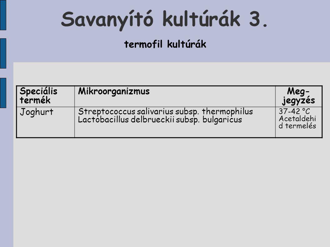 Savanyító kultúrák 3.