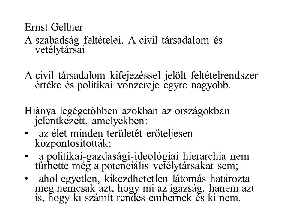 Ernst Gellner A szabadság feltételei.