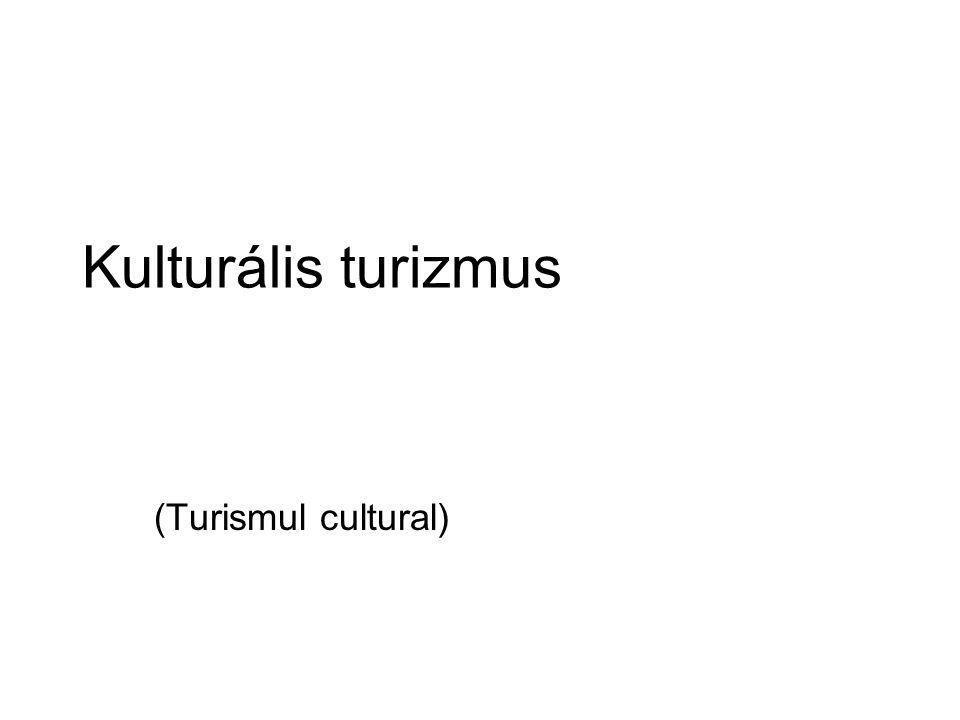 A kulturális turizmus a kulturális örökség értékesítésére/ fogyasztására szerveződik.
