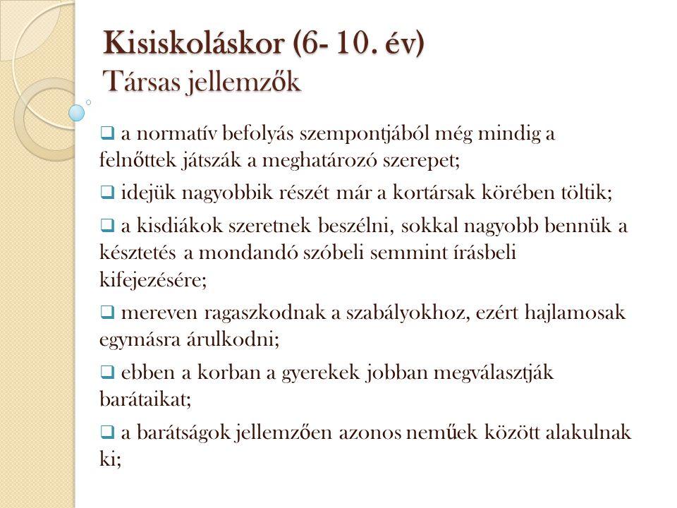 Kisiskoláskor (6- 10.