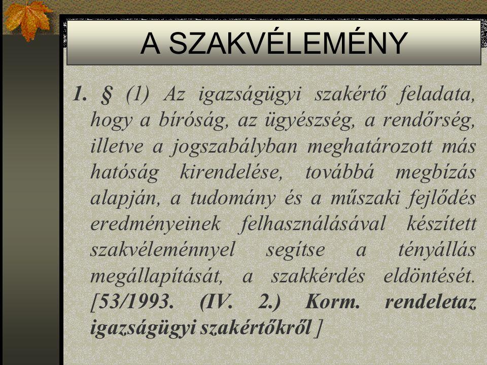 A SZAKVÉLEMÉNY 1.
