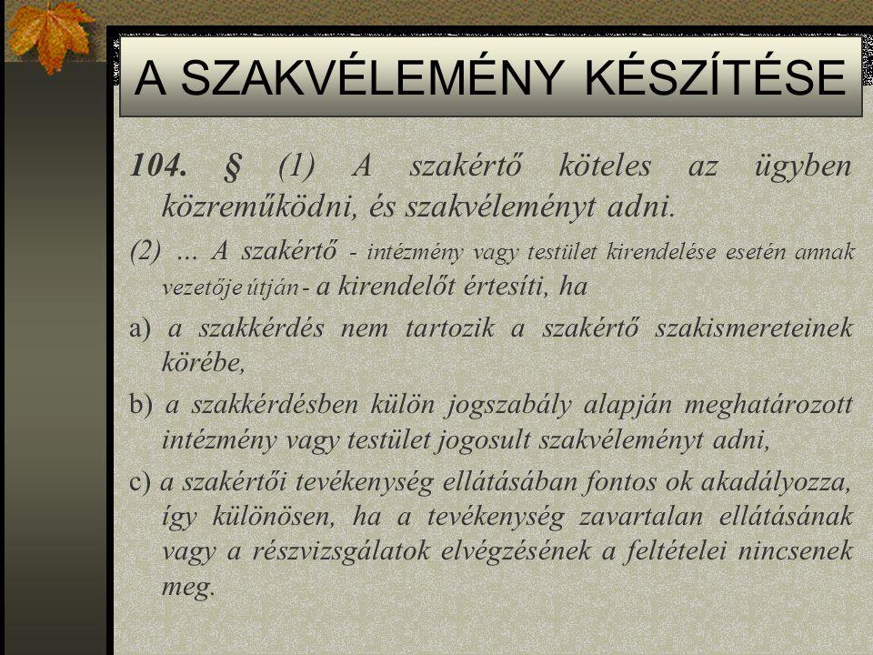A SZAKVÉLEMÉNY KÉSZÍTÉSE 104.