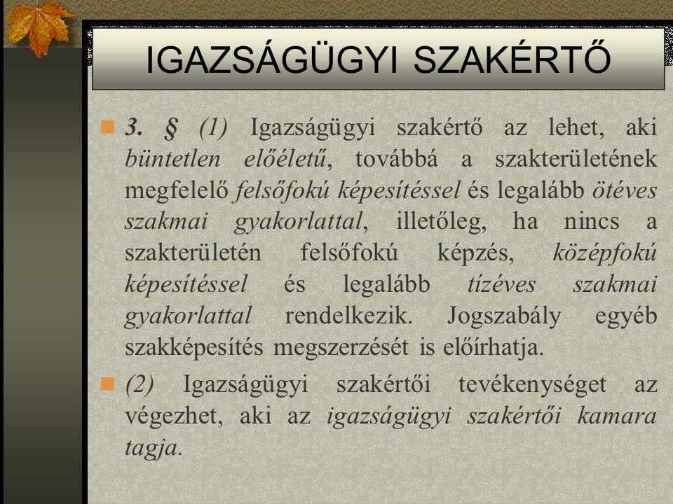 IGAZSÁGÜGYI SZAKÉRTŐ 3.