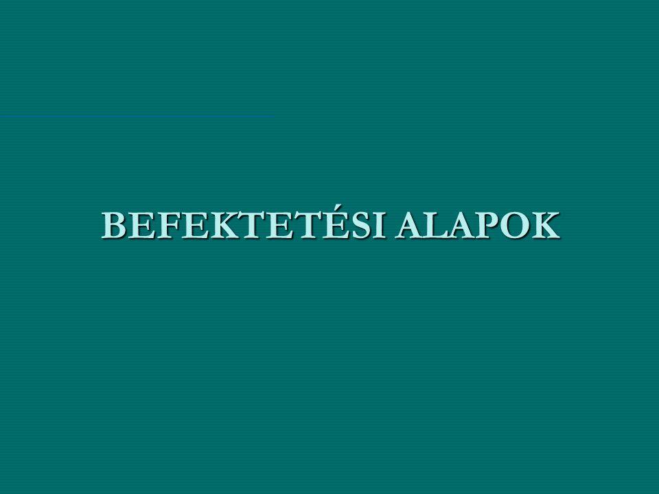 BEFEKTETÉSI ALAPOK