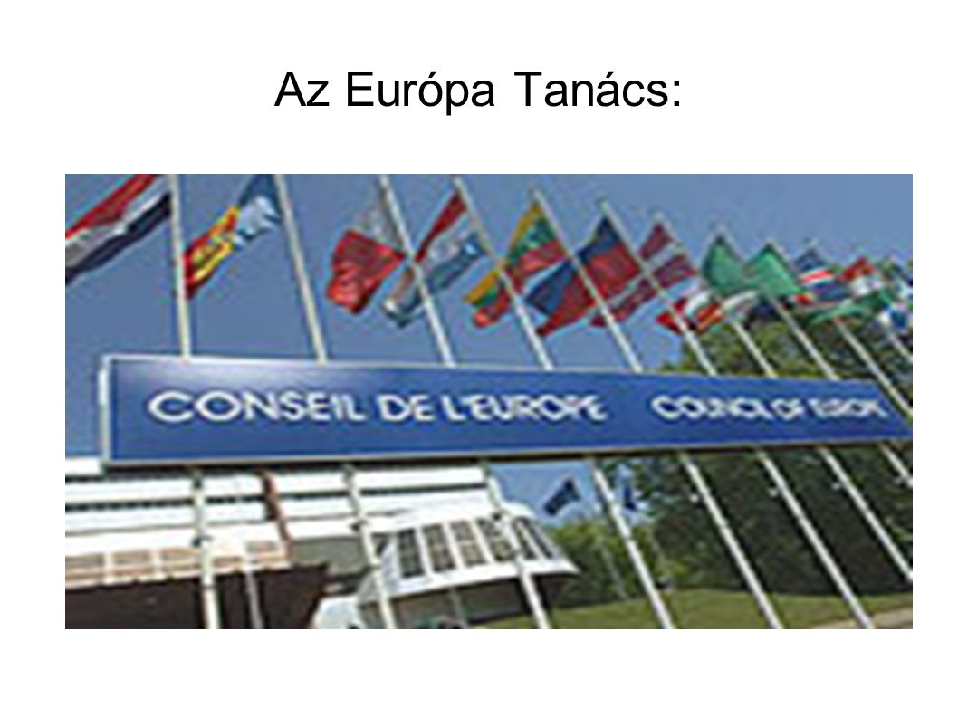 Az Európa Tanács:
