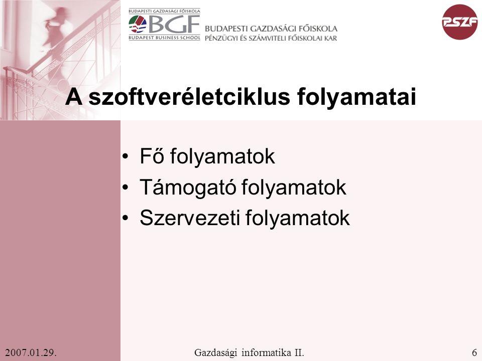 27Gazdasági informatika II.2007.01.29.