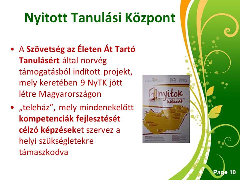 Free Powerpoint Templates Page 10 A Szövetség az Életen Át Tartó Tanulásért által norvég támogatásból indított projekt, mely keretében 9 NyTK jött lét