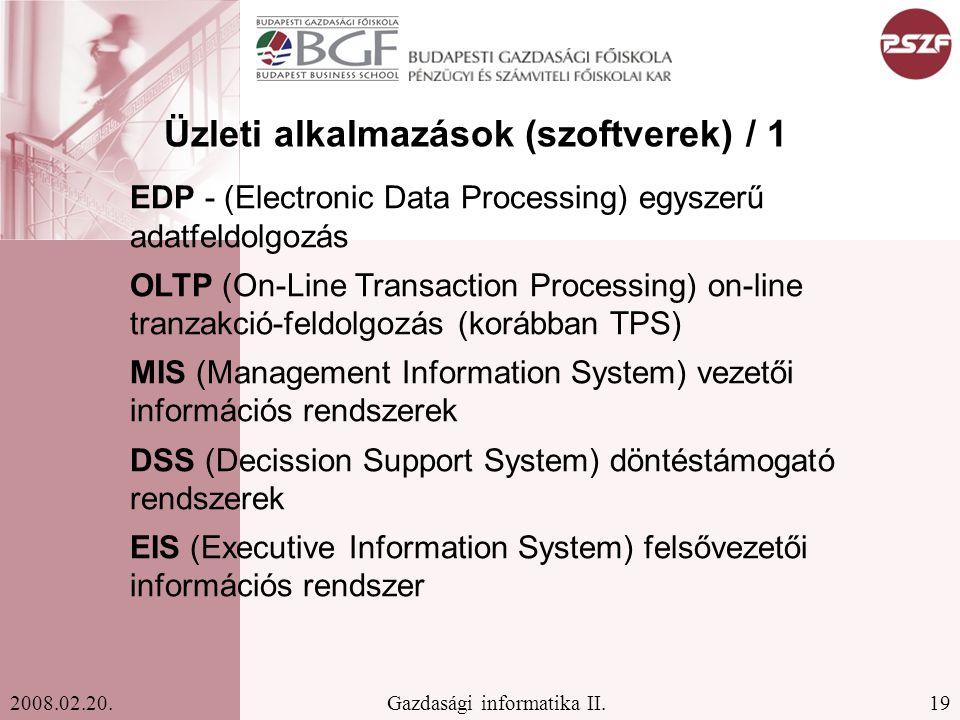 19Gazdasági informatika II.2008.02.20.