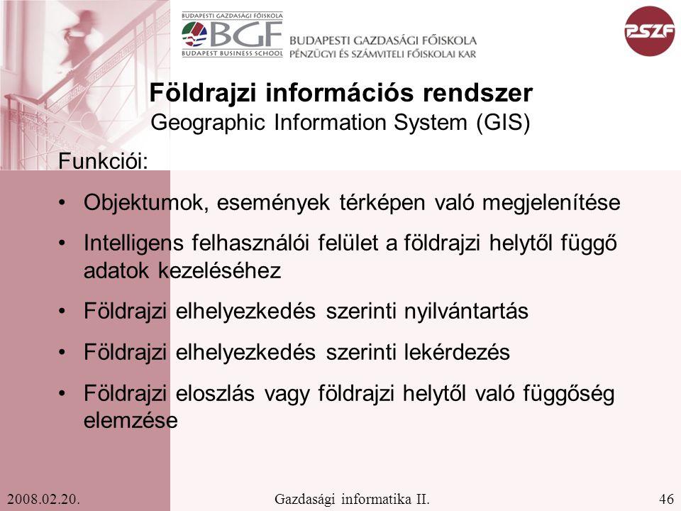 46Gazdasági informatika II.2008.02.20.