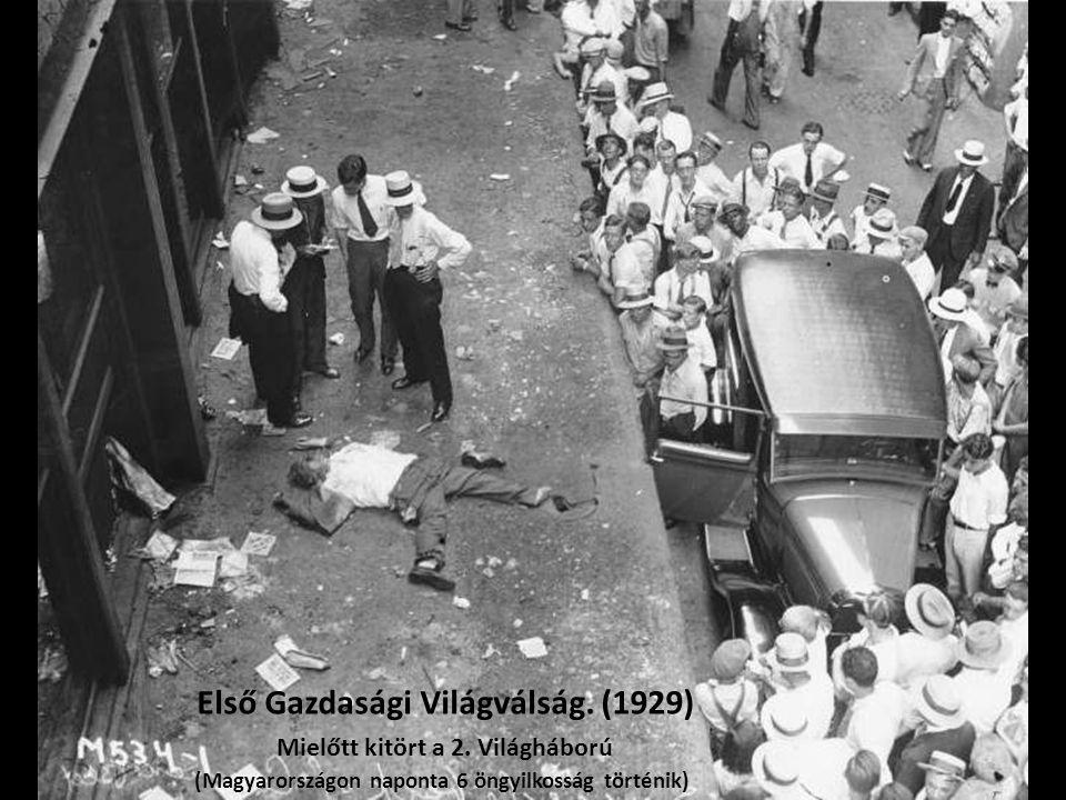 Első Gazdasági Világválság.(1929) Mielőtt kitört a 2.