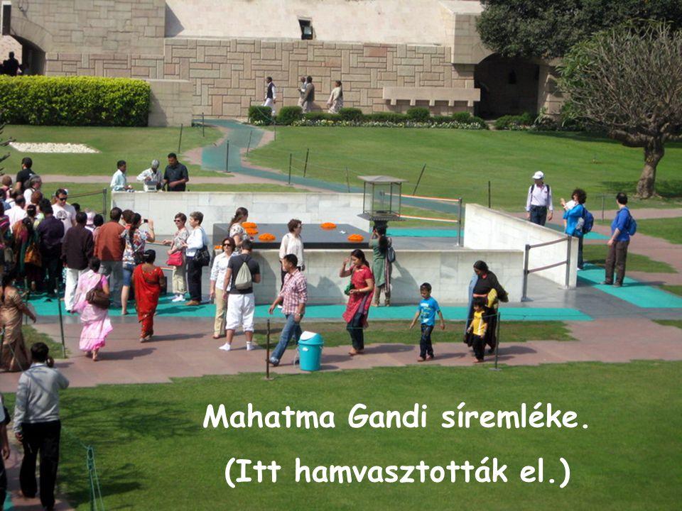 Mahatma Gandi síremléke. (Itt hamvasztották el.)
