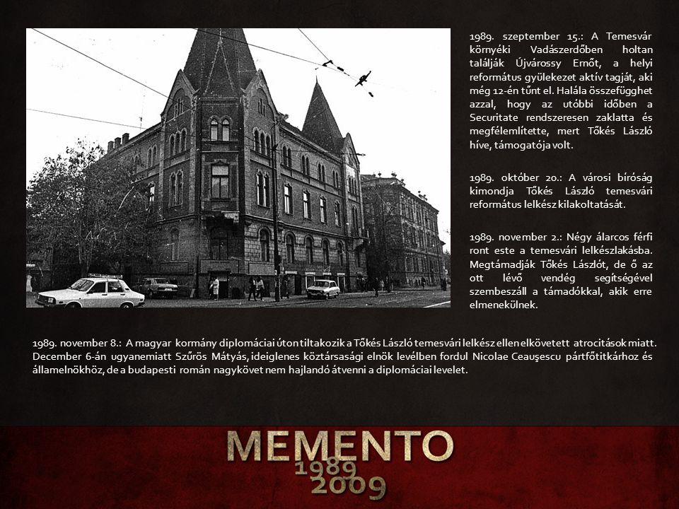 1989. szeptember 15.: A Temesvár környéki Vadászerdőben holtan találják Újvárossy Ernőt, a helyi református gyülekezet aktív tagját, aki még 12-én tűn