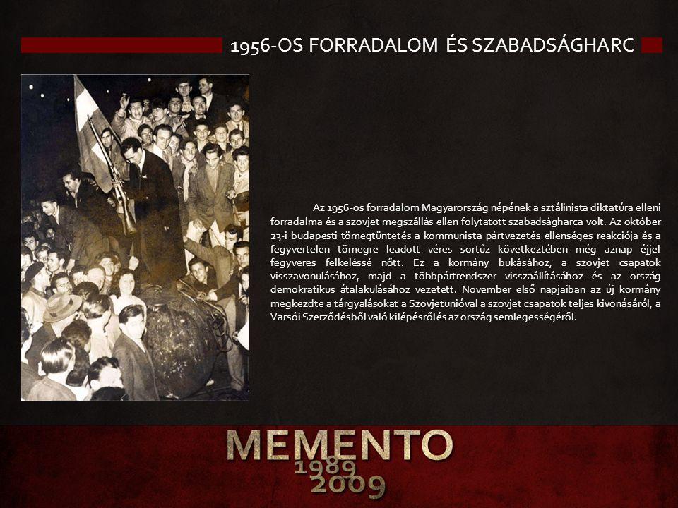 1956-OS FORRADALOM ÉS SZABADSÁGHARC Az 1956-os forradalom Magyarország népének a sztálinista diktatúra elleni forradalma és a szovjet megszállás ellen