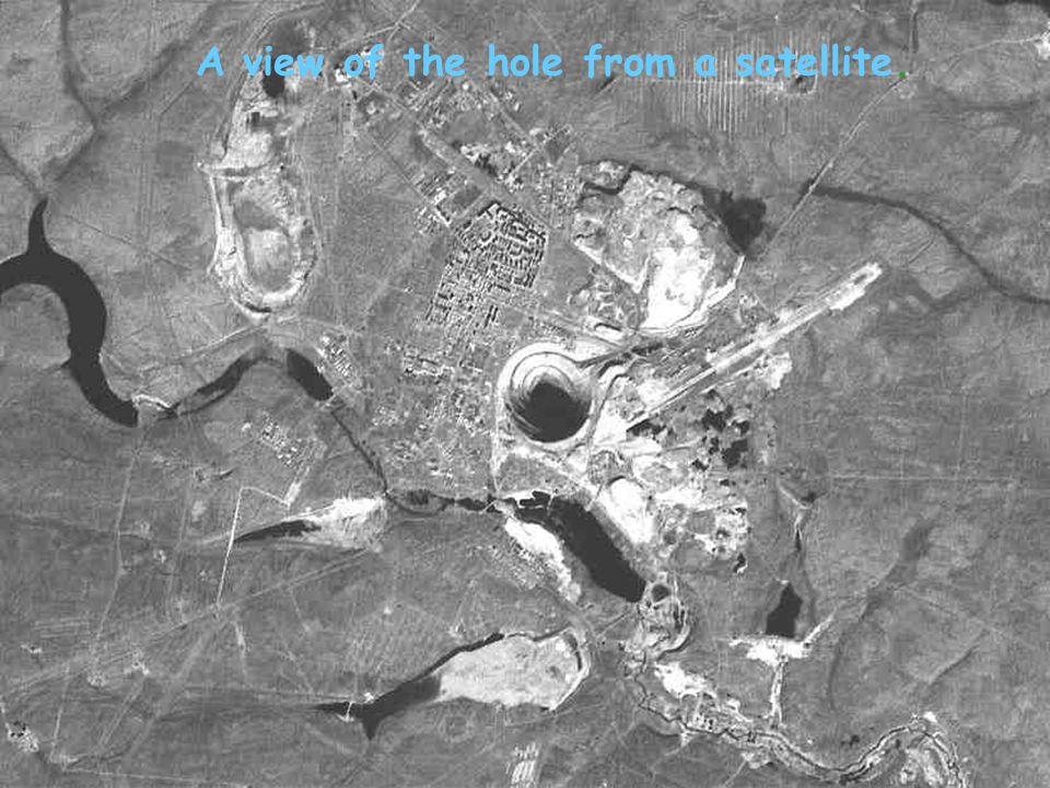 A view of the hole from a satellite.