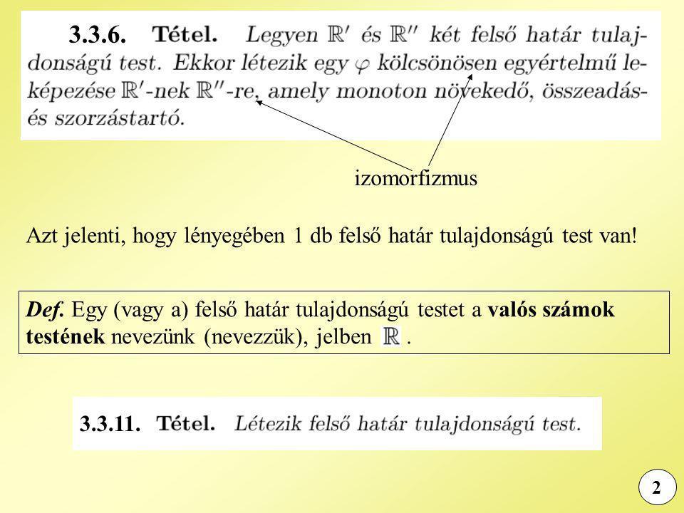 23 Legyen sgn(0) = 0, 0  z : sgn(z) = z / |z|  sgn(z) = sgn(z) és |sgn(z)| = 1, ha z  0.