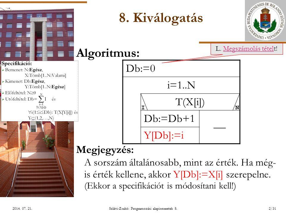 ELTE Szlávi-Zsakó: Programozási alapismeretek 8.3/312014.
