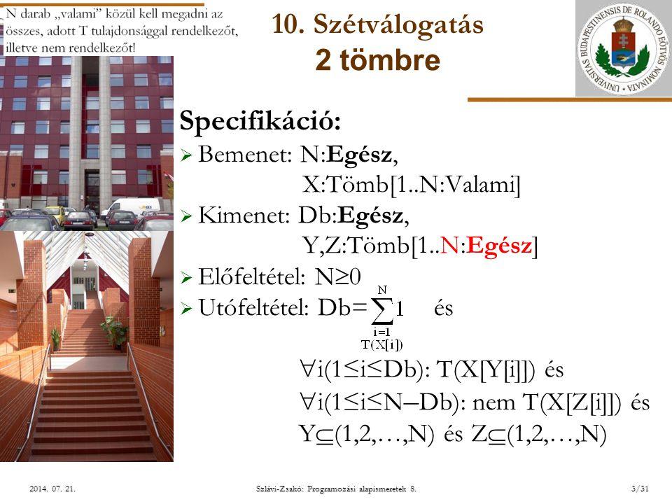 ELTE Szlávi-Zsakó: Programozási alapismeretek 8.4/312014.