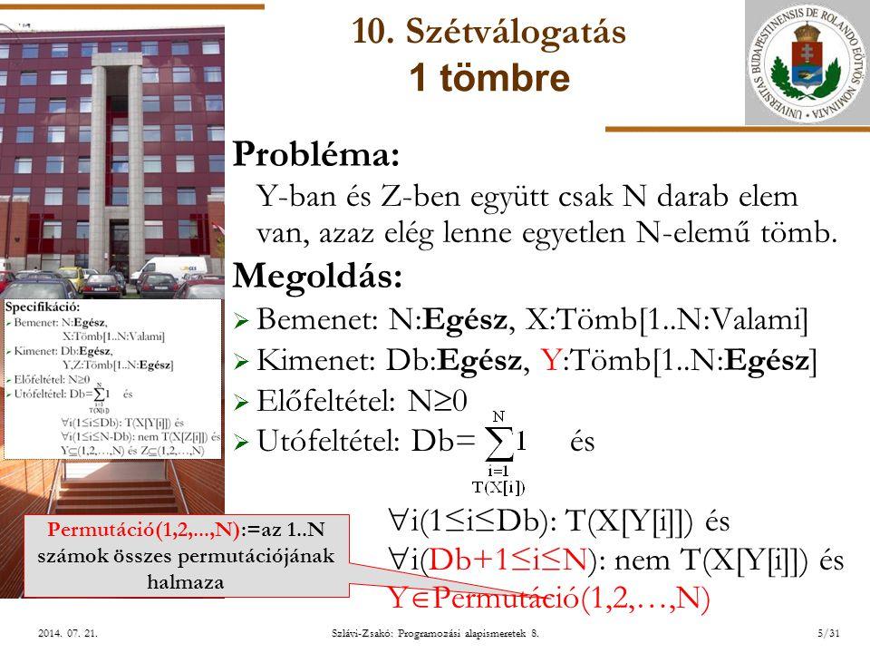 ELTE Szlávi-Zsakó: Programozási alapismeretek 8.5/312014.