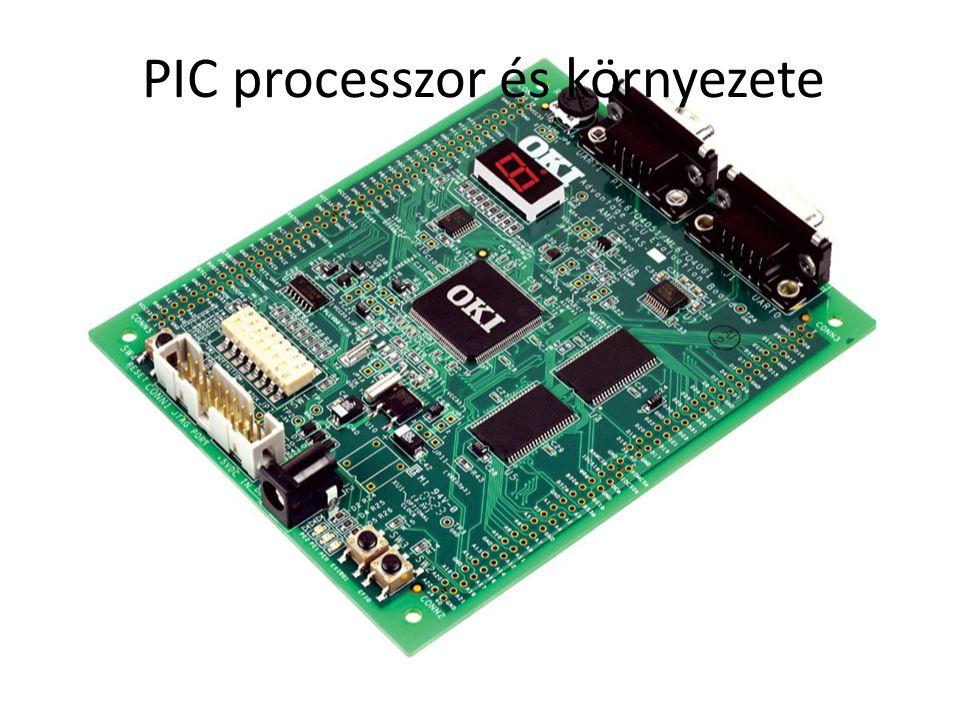 PIC processzor és környezete