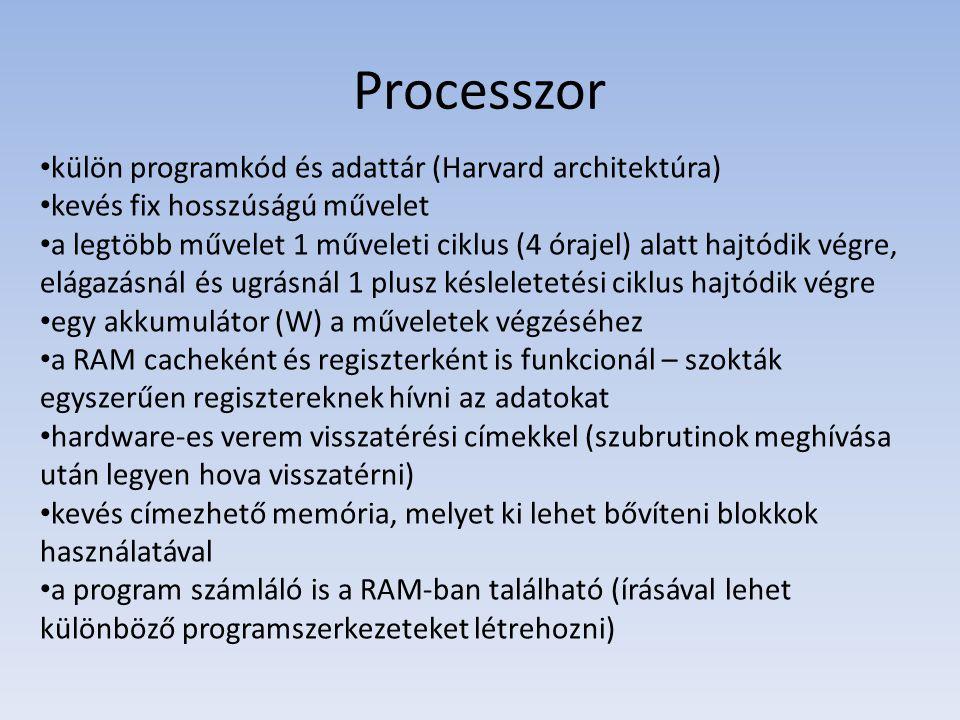 Processzor külön programkód és adattár (Harvard architektúra) kevés fix hosszúságú művelet a legtöbb művelet 1 műveleti ciklus (4 órajel) alatt hajtód