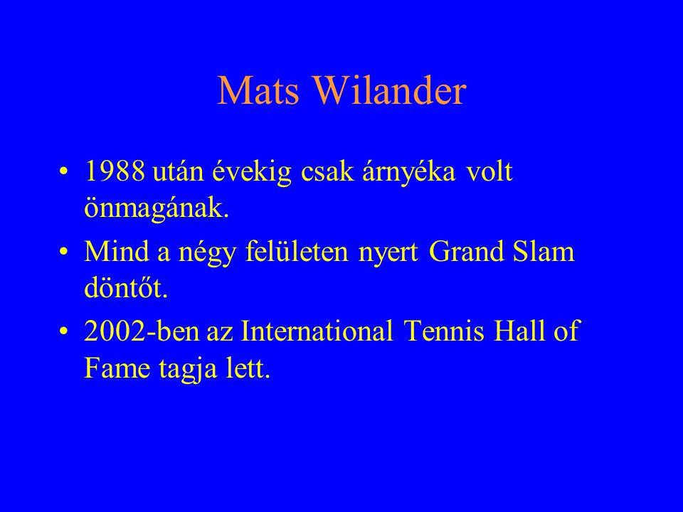 Stefan Edberg Amikor megjelent a színen, még játszott Lendl, szárnyalt Wilander, feljövőben volt Becker.