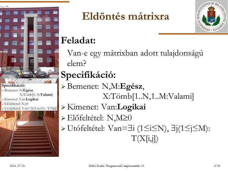 ELTE Szlávi-Zsakó: Programozási alapismeretek 10.3/402014.