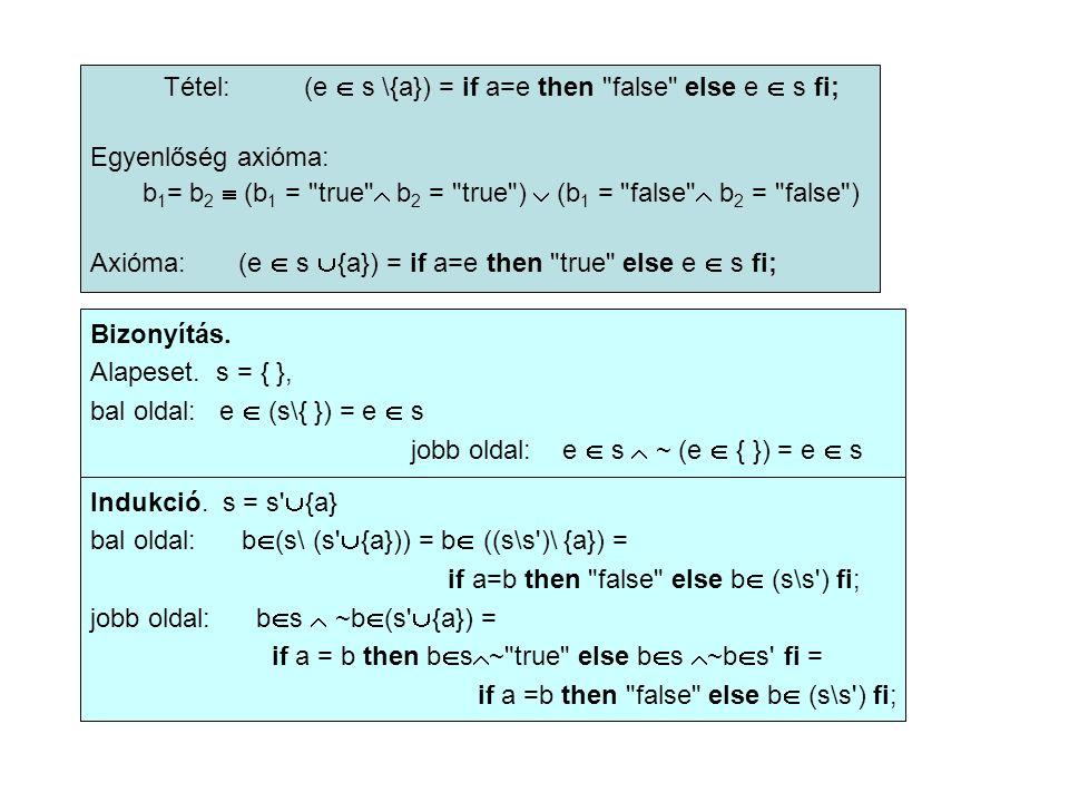 Példa.Bizonyítsuk be: add(k, add(n,m)) = add(add(k,n),m) tételt.