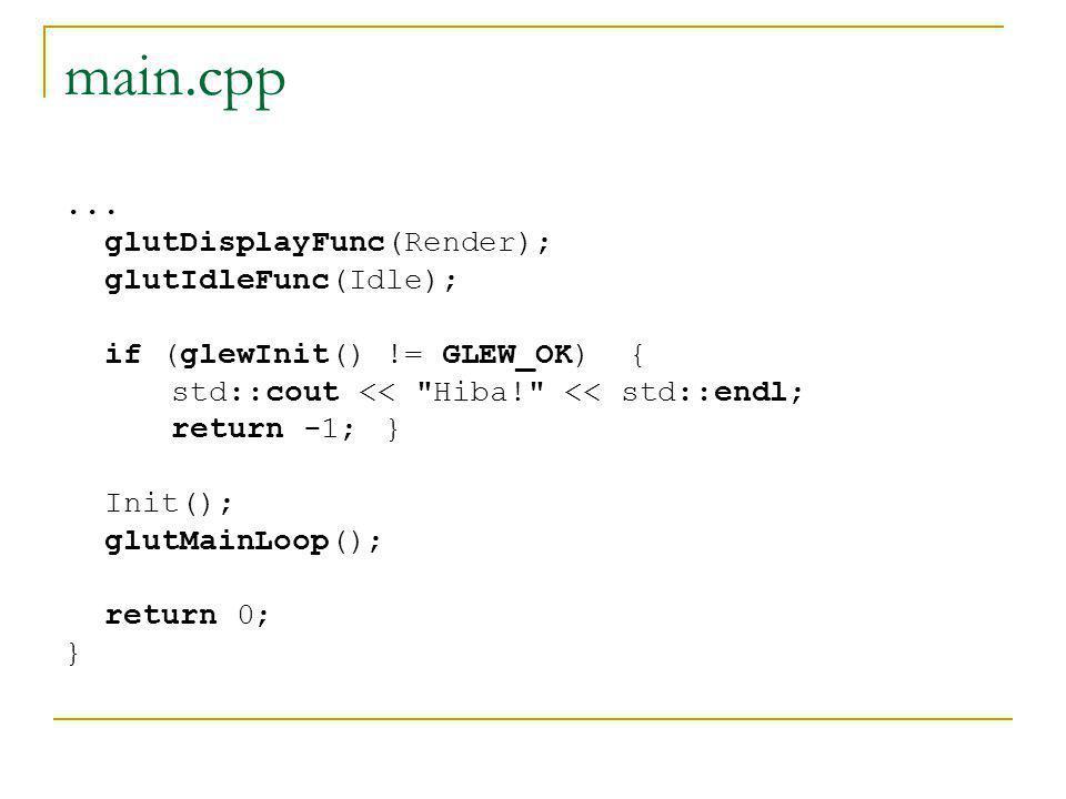 glutDisplayFunc glutDisplayFunc( void (*func)(void)) Egy callback függvényt adunk át a GLUT- nak, ami akkor hívódik meg, ha a kliensterületet újra kell rajzolni A függvénynek így kell kinéznie:  void név() { … }