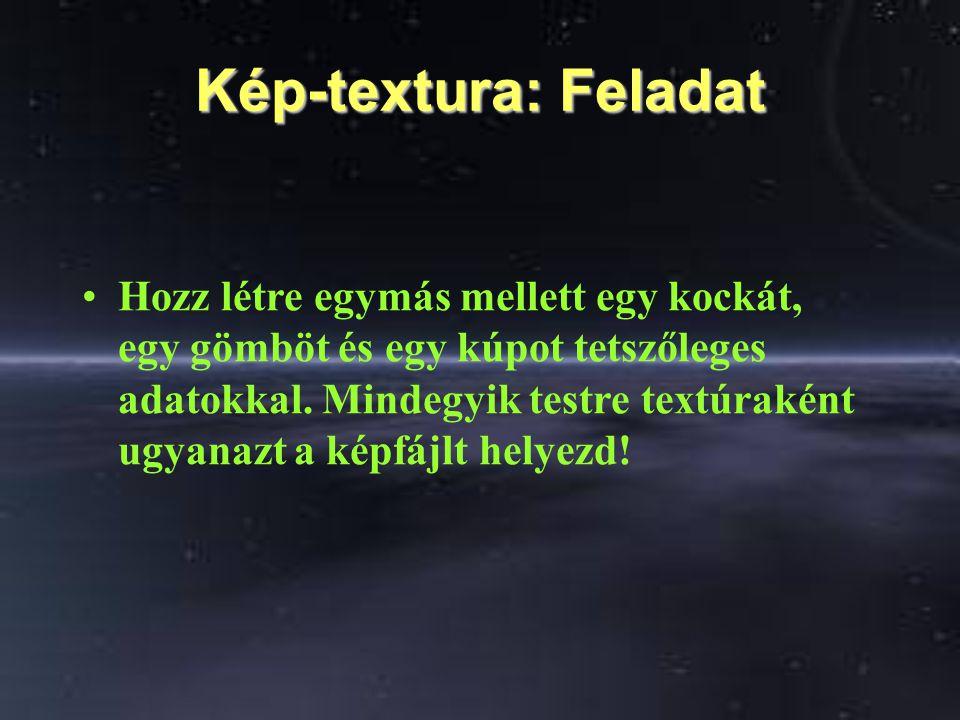 Kinézet: Mozi-textura MovieTexture { exposedField MFString url [ ] field SFBool repeatS TRUE field SFBool repeatT TRUE exposedField SFTime startTime 0 exposedField SFTime stopTime 0 exposedField SFBool loop FALSE exposedField SFFloat speed 1.0 eventOut SFTime duration_changed eventOut SFBool isActive }