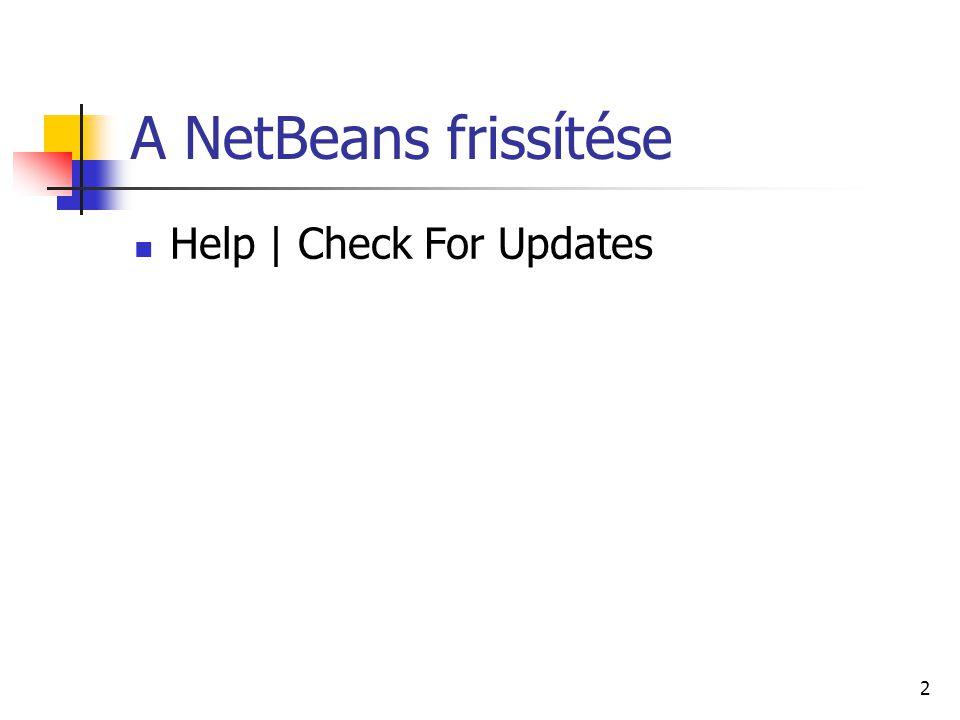A NetBeans frissítése Help | Check For Updates 2
