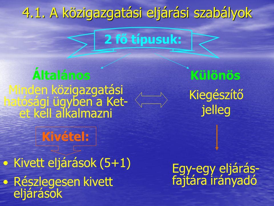 4. A Ket. és a különös eljárási normák