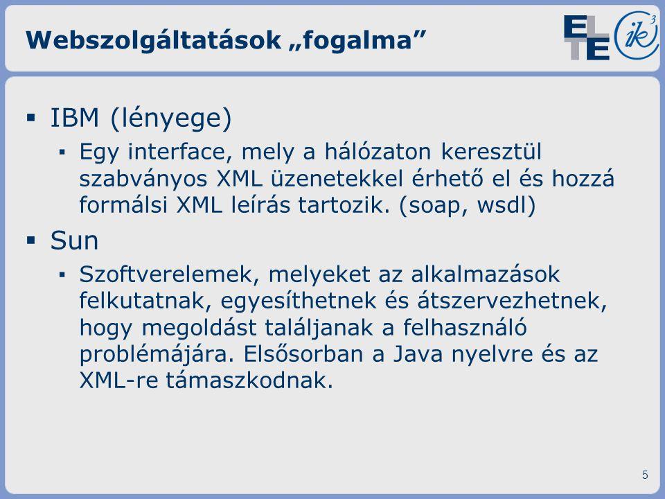 W3C ajánlás (szabványosítás felé)  SOAP – válasz ▪ Response headerben ·Content-Type: text/xml ▪ Válasz ugyanolyan borítékban (Envelope) található, mint a kérés ▪ Tartalom XML saját névtérben 16