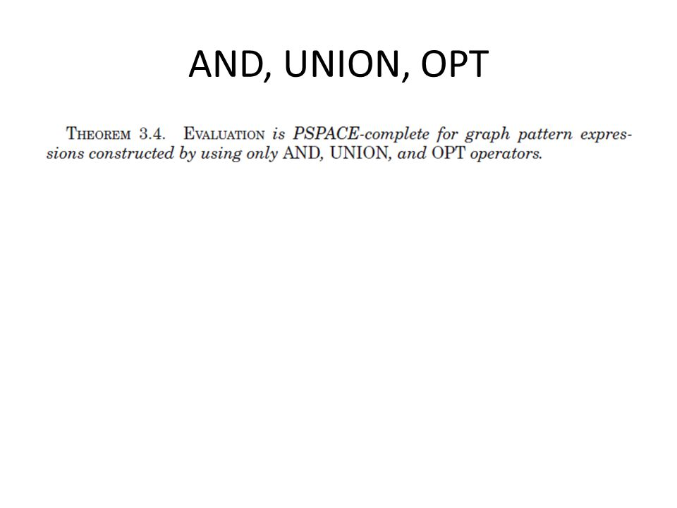 AND, UNION, OPT