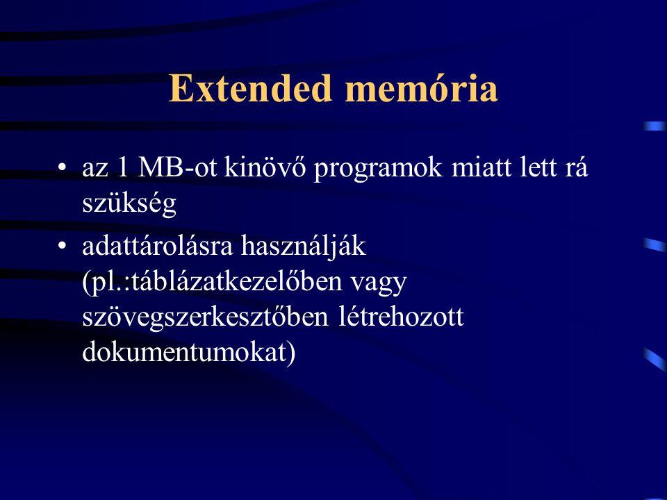 Extended memória az 1 MB-ot kinövő programok miatt lett rá szükség adattárolásra használják (pl.:táblázatkezelőben vagy szövegszerkesztőben létrehozot