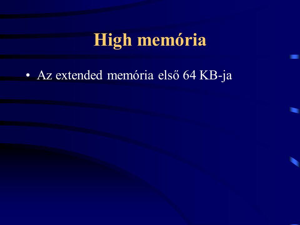 High memória Az extended memória első 64 KB-ja