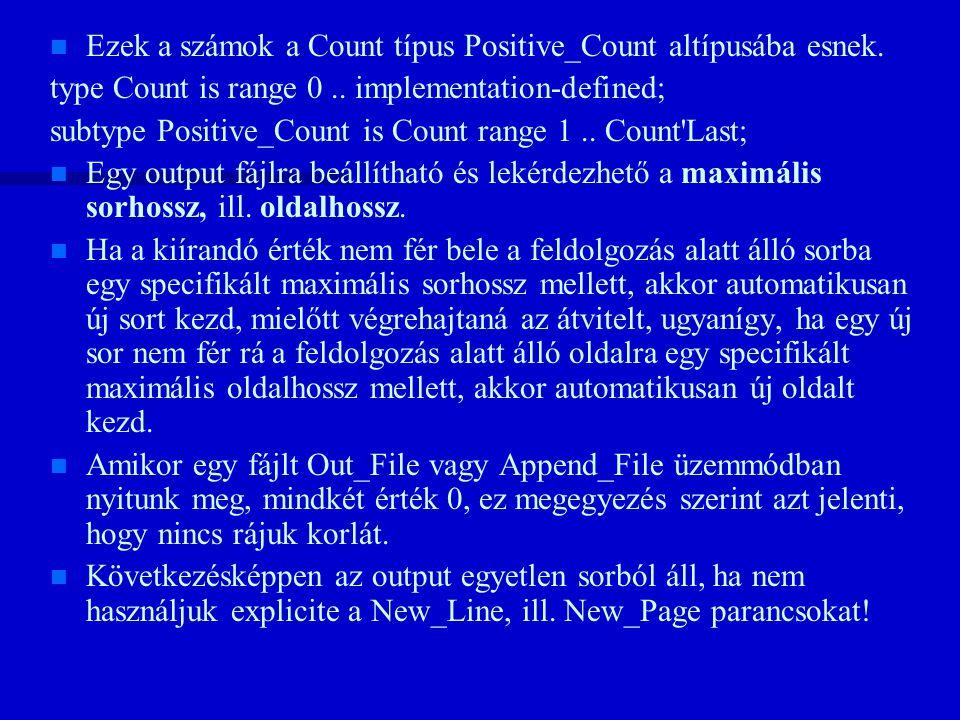 n n Ezek a számok a Count típus Positive_Count altípusába esnek.