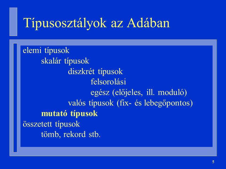 66 Implementáció (visszatérés) procedure Betesz ( S: in out Sor; E: in Elem ) is Új: Mutató := new Csúcs (E,null); begin if S.Vége = null then S.Eleje := Új; else S.Vége.Következõ := Új; end if; S.Vége := Új; end Betesz; procedure Kivesz ( S: in out Sor; E: out Elem ) is Régi: Mutató := S.Eleje; begin if Régi = null then raise Üres_Sor; -- ha üres a sor elseE := Régi.Adat; if S.Eleje = S.Vége then S.Vége := null; end if; -- ha egyelemű volt S.Eleje := S.Eleje.Következõ; -- itt csatolom ki Felszabadít(Régi); end if; end Kivesz;